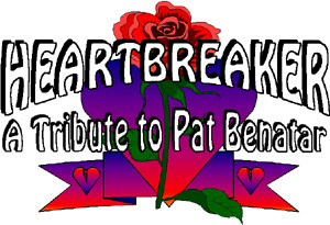 HeartBreaker, A Tribute To Pat Benatar...Return to Main Page